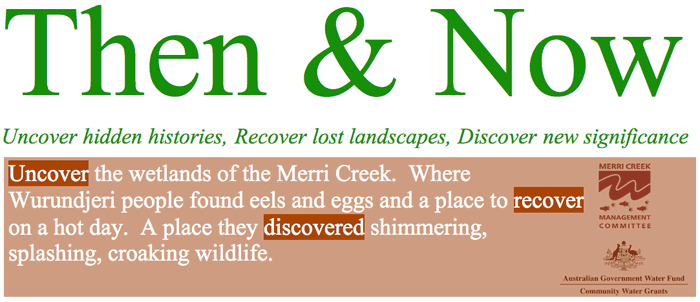 Then & Now - Uncover hidden histories, Recover lost landscapes, Discover new significance